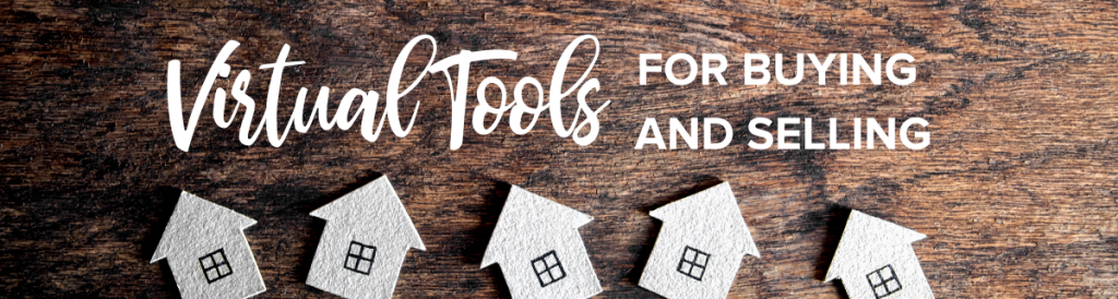 Virtual home buying and selling tools